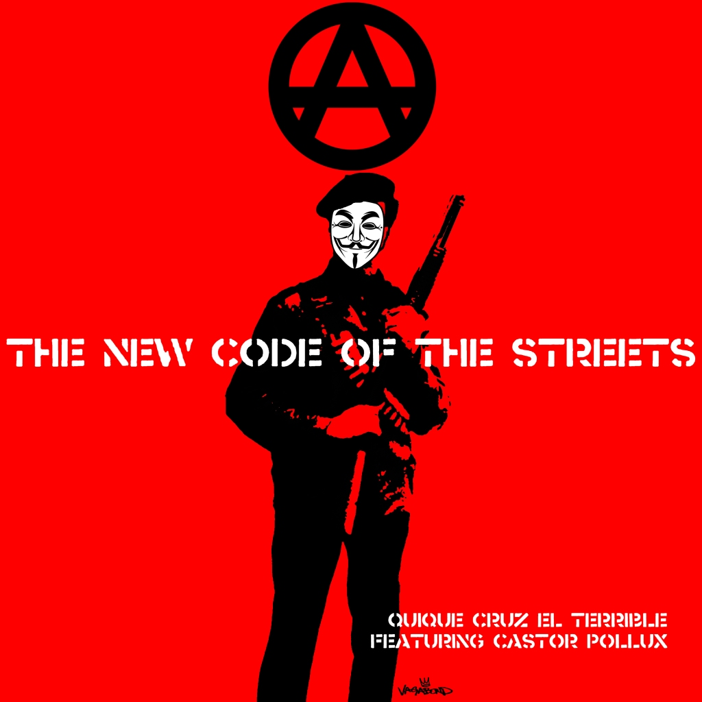 (Anarchy) The New Code Of The Streets by vagabond ©