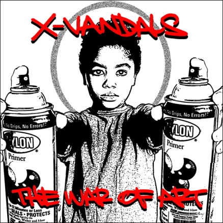 X-Vandals - The War Of Art by vagabond ©