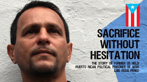 Sacrifice Without Hesitation The Story Of Former US held Political POW Luis Rosa Perez photo by vagabond