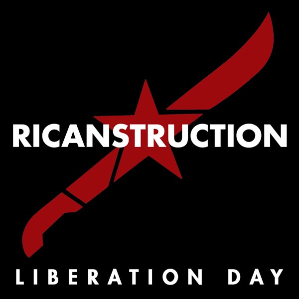 Liberation Day by RICANSTRUCTION